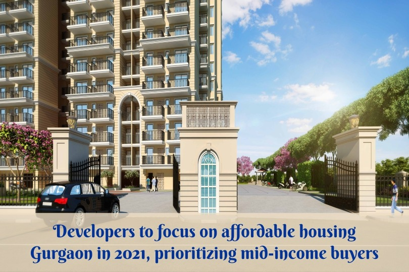 Developers to focus on affordable housing in 2021, prioritizing mid-income buyers